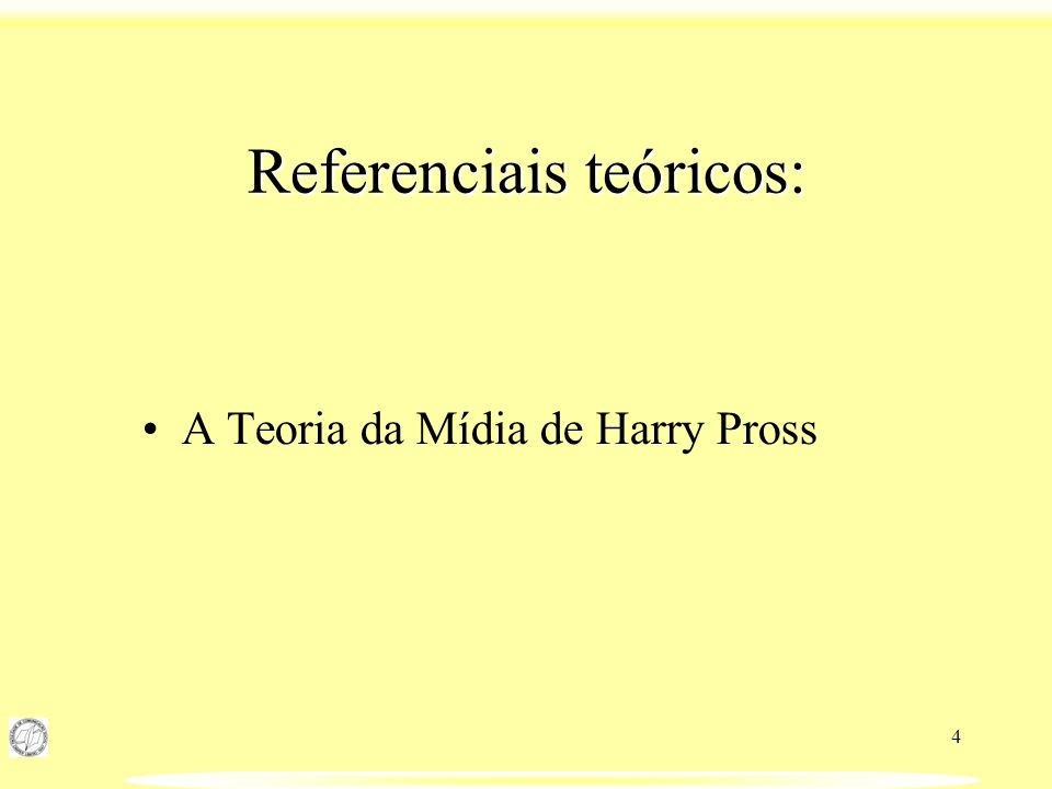 4 Referenciais teóricos: A Teoria da Mídia de Harry Pross