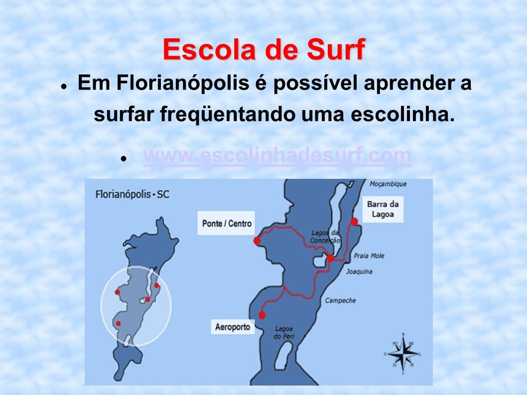 Escola de Surf Em Florianópolis é possível aprender a surfar freqüentando uma escolinha. www.escolinhadesurf.com