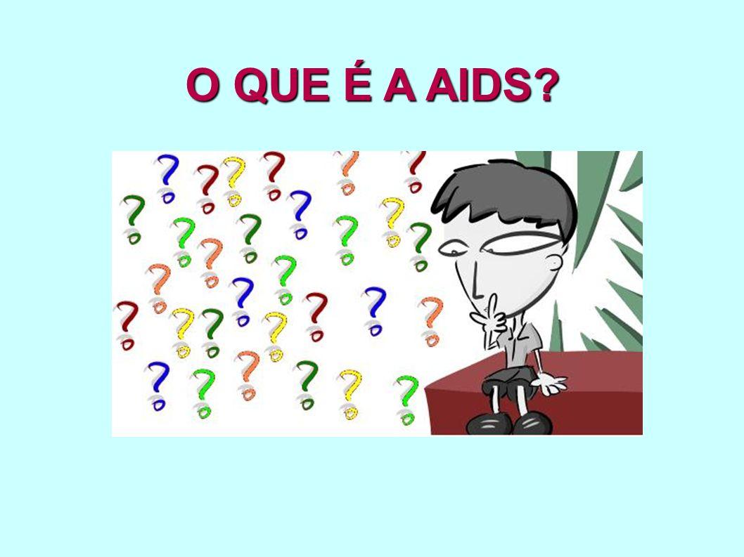 A sigla AIDS vem da língua inglesa e significa: Síndrome da Imunodeficiência Adquirida.