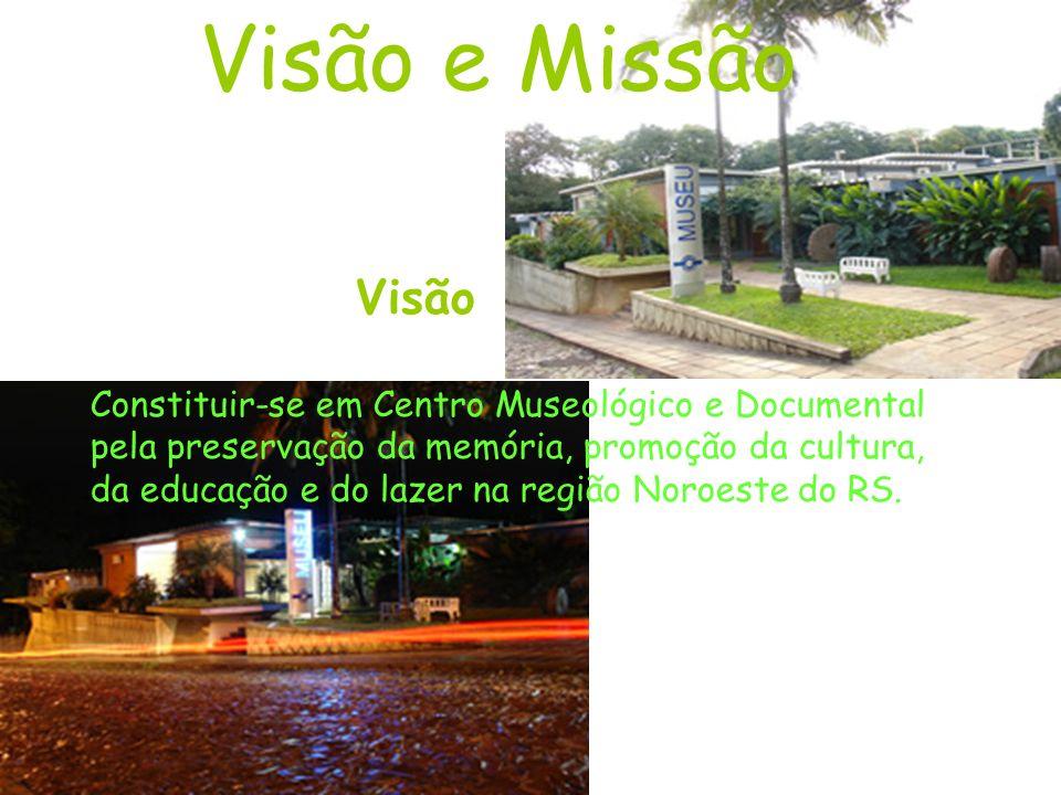 Visão e Missão Visão Constituir-se em Centro Museológico e Documental pela preservação da memória, promoção da cultura, da educação e do lazer na região Noroeste do RS.