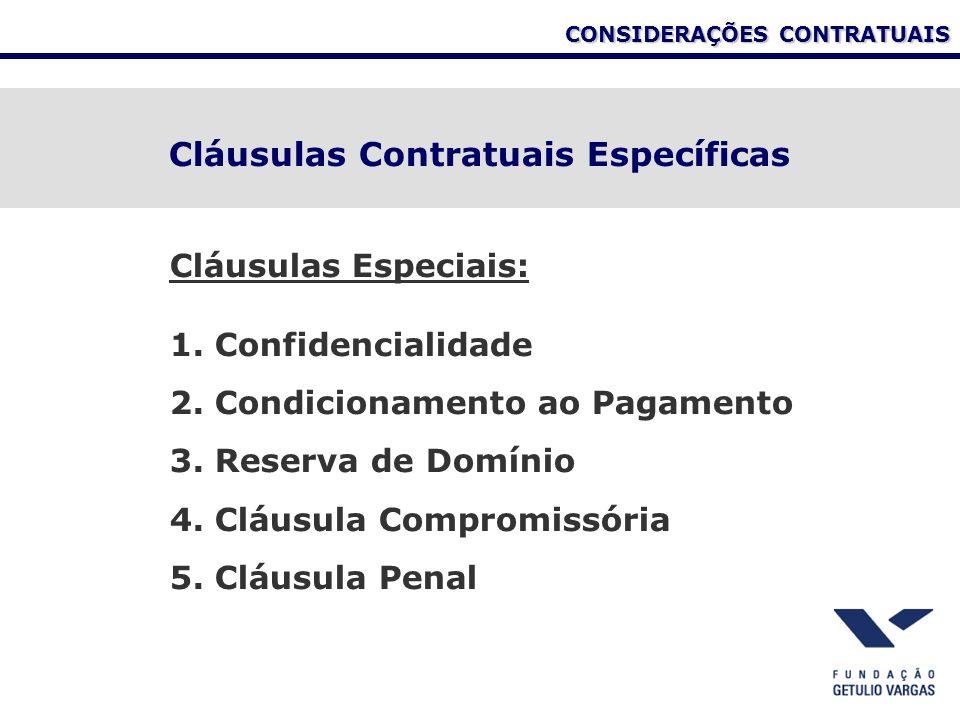 CONSIDERAÇÕES CONTRATUAIS Cláusulas Contratuais Específicas Cláusulas Especiais: 1.