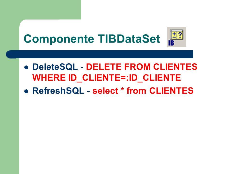 Procedures para Manipulação de Dados Selecionar Registros (Open) procedure TForm1.FormShow(Sender: TObject); begin if not DM.IBDataSet1.Active then DM.IBDataSet1.Open; End;
