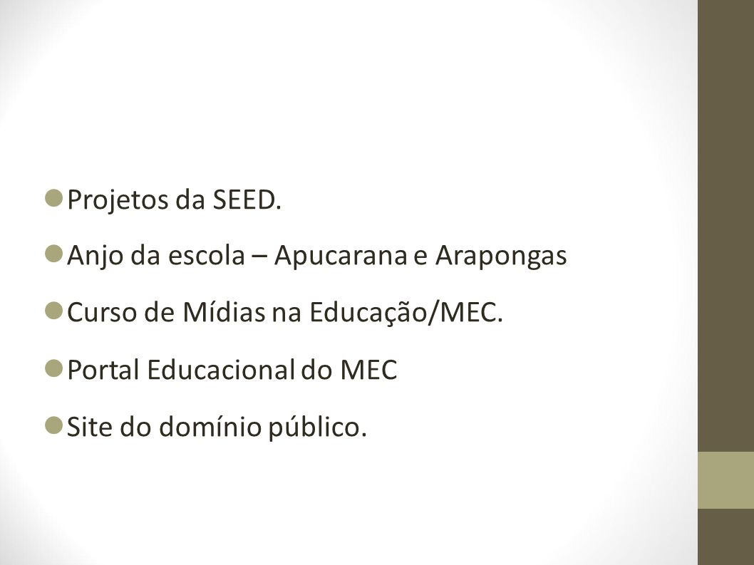 UCA – 01 escola municipal: EM Pe Antonio Vieira – D.