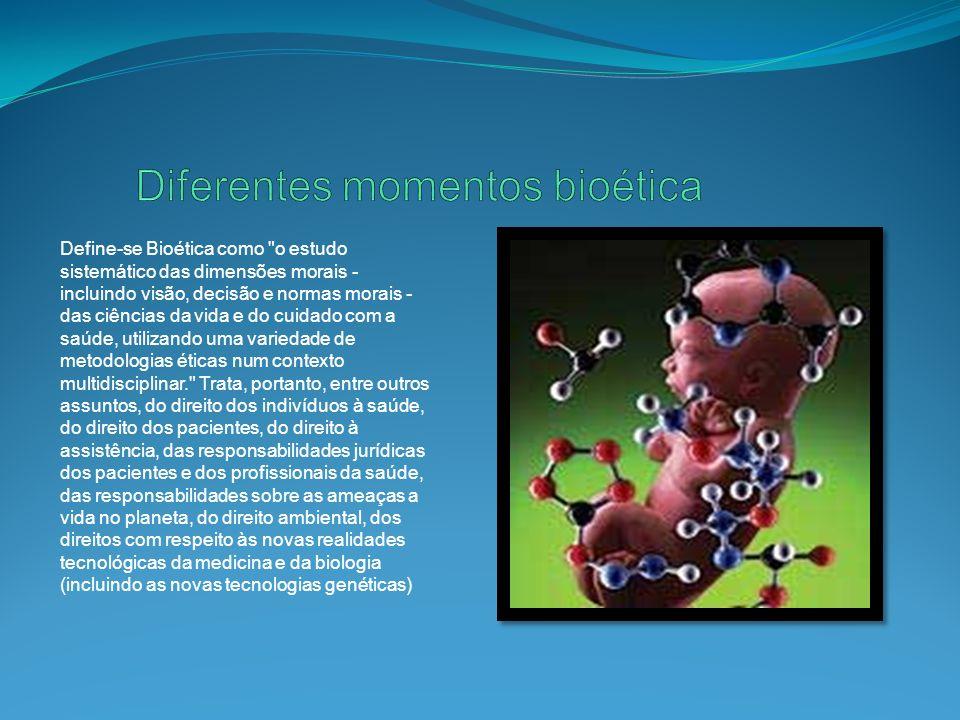 Define-se Bioética como