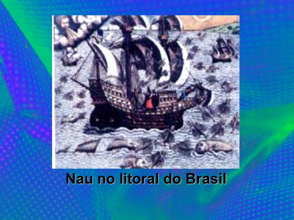 Nau no litoral do Brasil