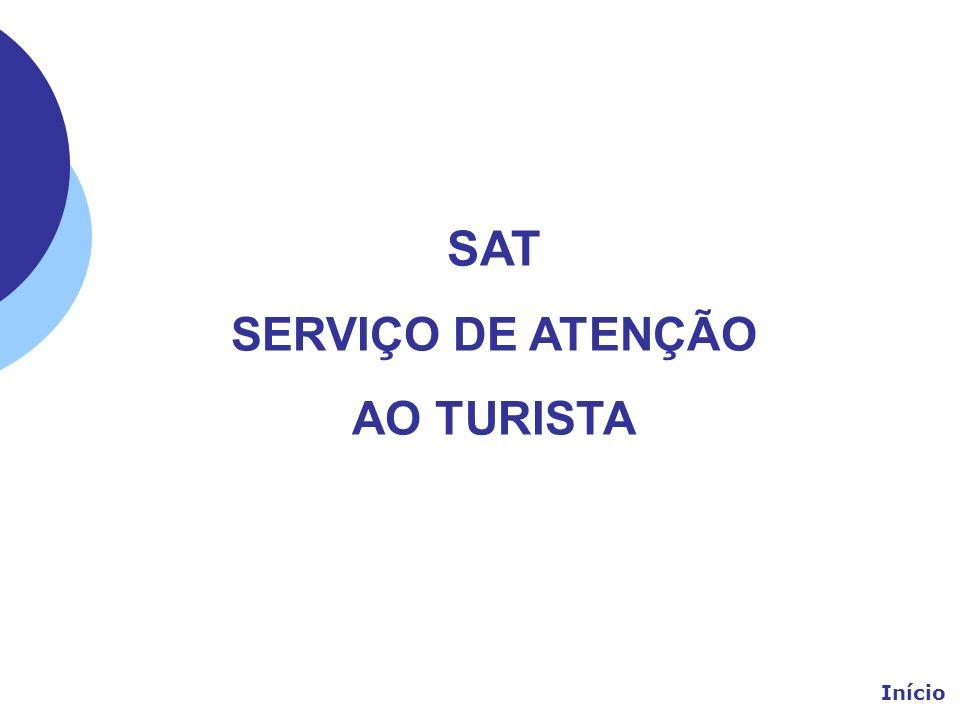 SAT SERVIÇO DE ATENÇÃO AO TURISTA Início