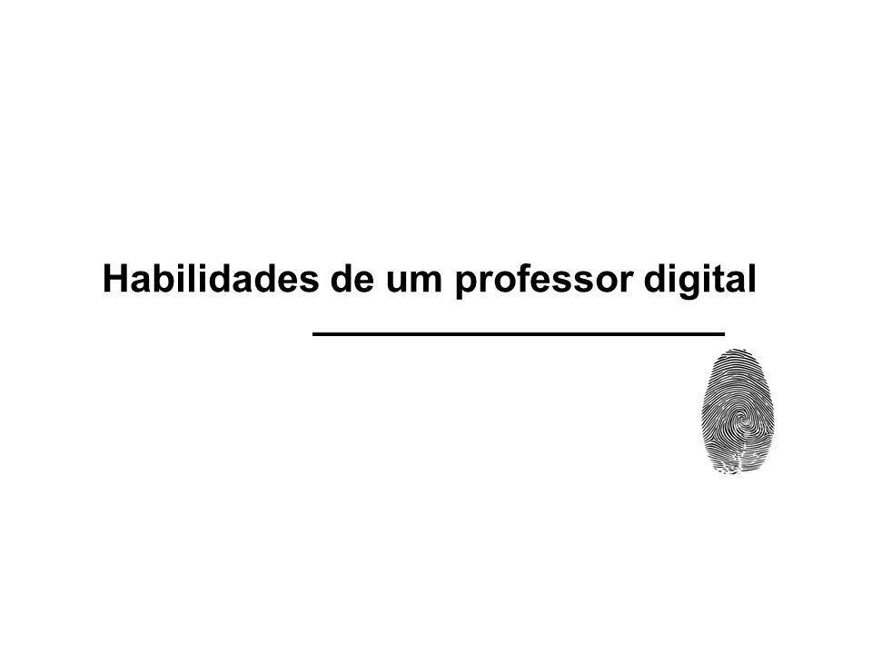 Habilidades de um professor digital