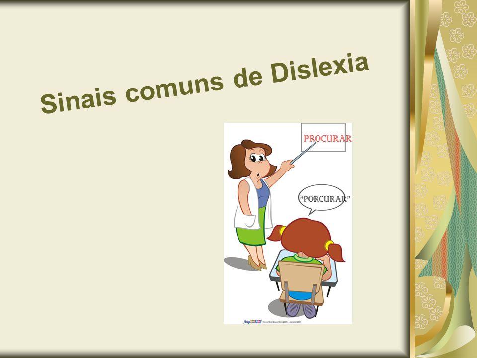 Sinais comuns de Dislexia