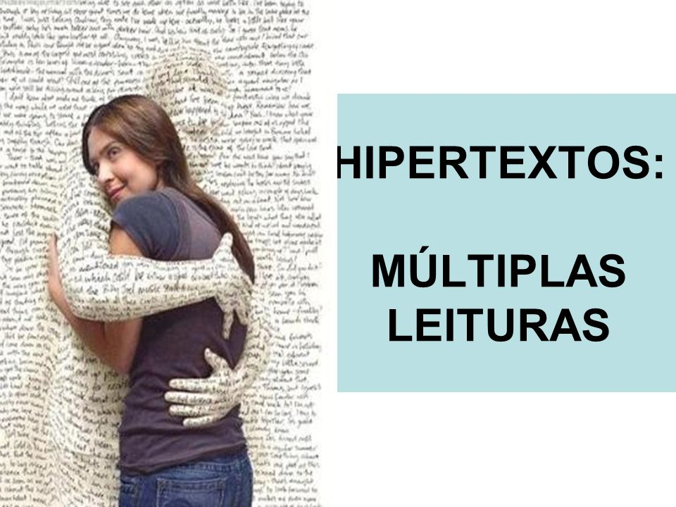 HIPERTEXTOS: MÚLTIPLAS LEITURAS