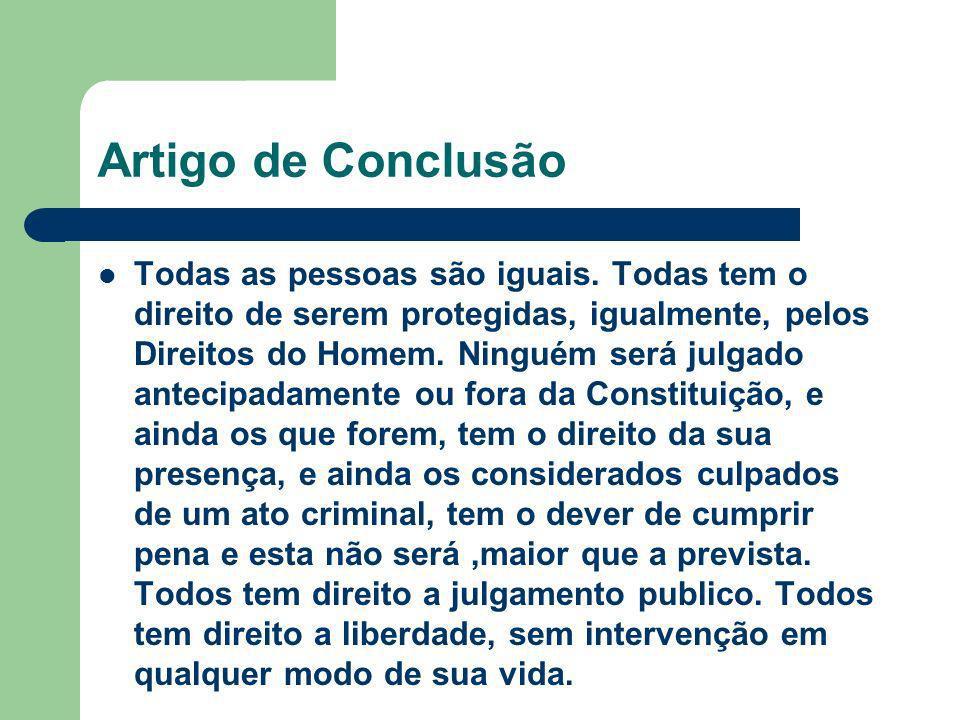 Referências www.mj.gov.br www.google.com.br www.sabedoriadosmestres.com www.ufmg.br www.tribunaldodireito.com.br www.senado.gov.br