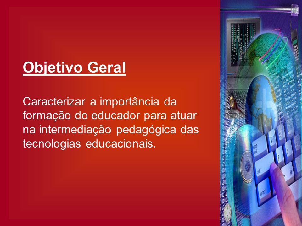 Objetivos específicos Caracterizar a atuação do profissional do Laboratório de Informática de escolas da rede privada de ensino de Porto Alegre.
