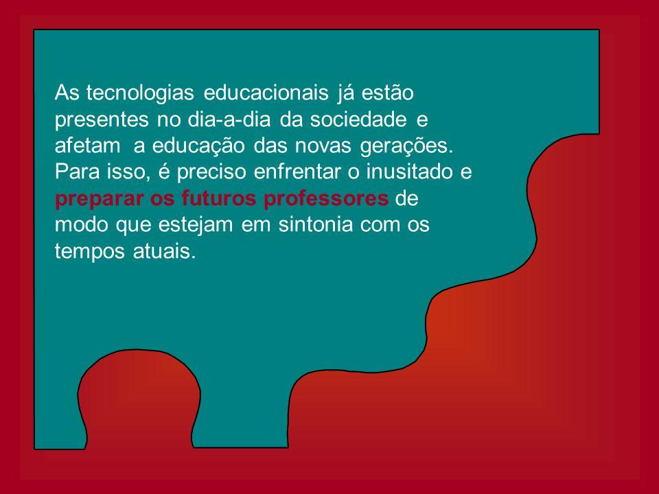 As tecnologias educacionais já estão presentes no dia-a-dia da sociedade e afetam a educação das novas gerações. Para isso, é preciso enfrentar o inus