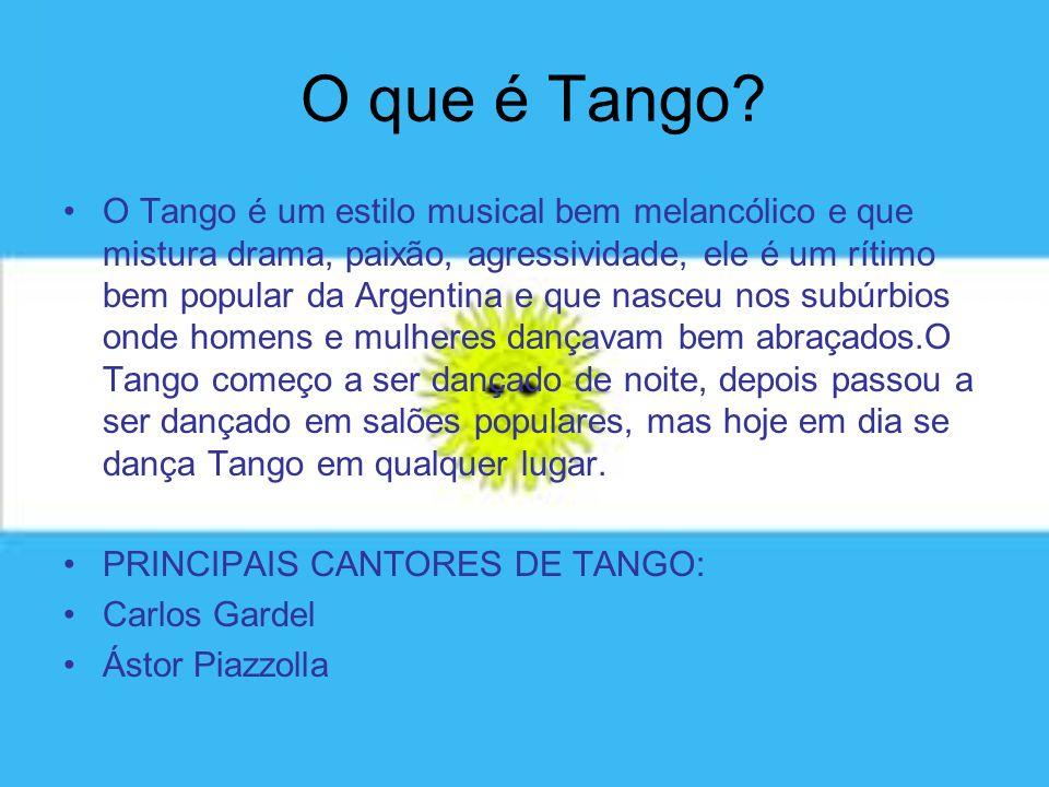 O que é Tango? O Tango é um estilo musical bem melancólico e que mistura drama, paixão, agressividade, ele é um rítimo bem popular da Argentina e que