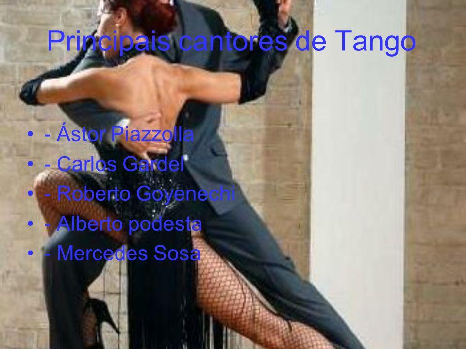 Principais cantores de Tango - Ástor Piazzolla - Carlos Gardel - Roberto Goyenechi - Alberto podesta - Mercedes Sosa