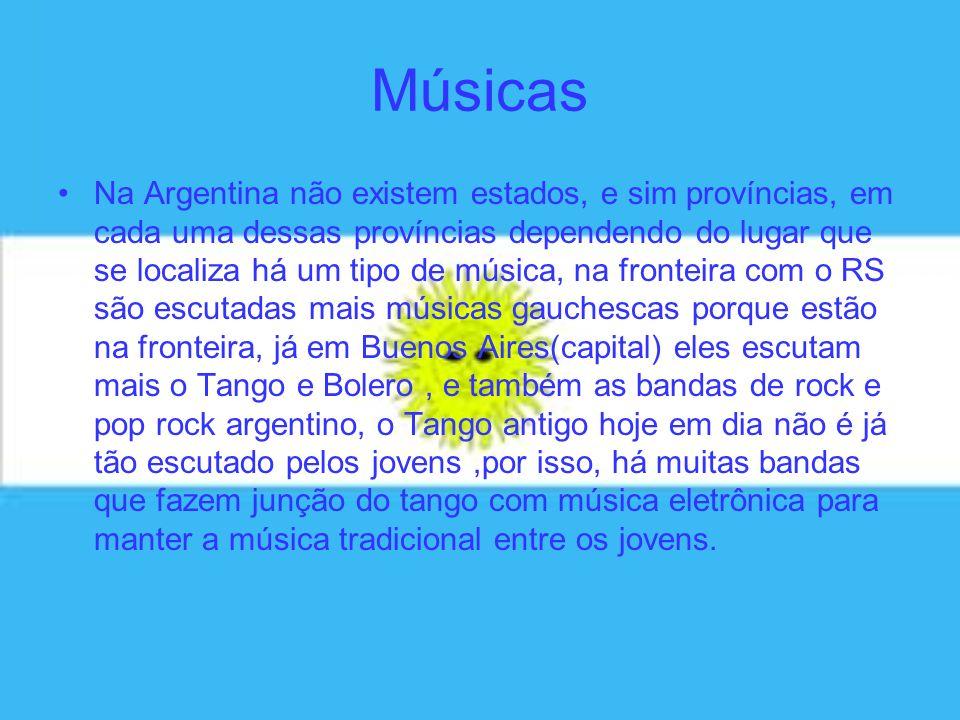 Músicas Na Argentina não existem estados, e sim províncias, em cada uma dessas províncias dependendo do lugar que se localiza há um tipo de música, na