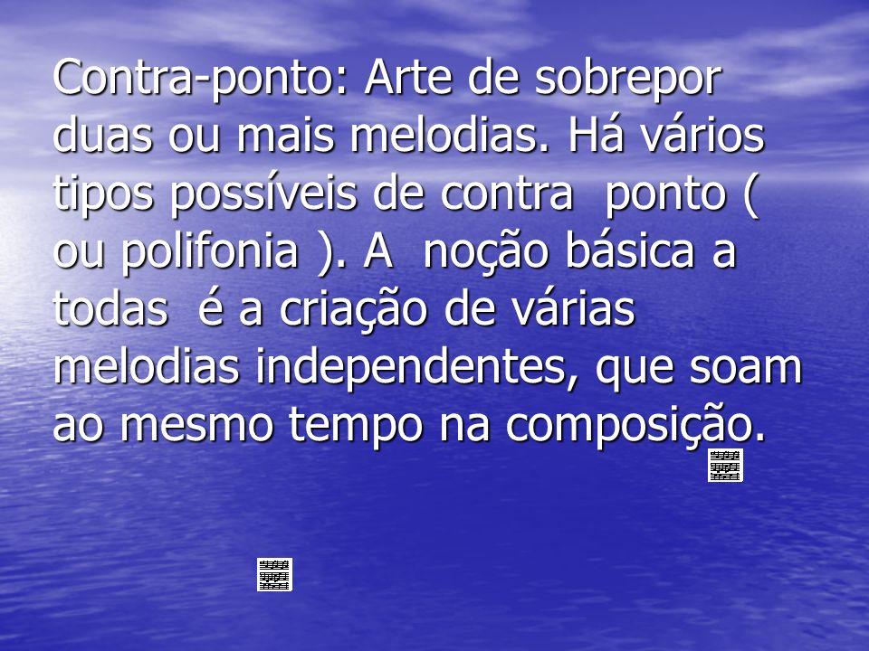 Harmonia: Combinação inteligível da várias alturas soando ao mesmo tempo.