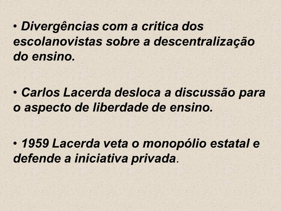 Constituição de 1946: redemocratização do país. Retomada de valores pelos pioneiros da escola nova. Em 1948 o ministro Clemente Mariani apresenta o an
