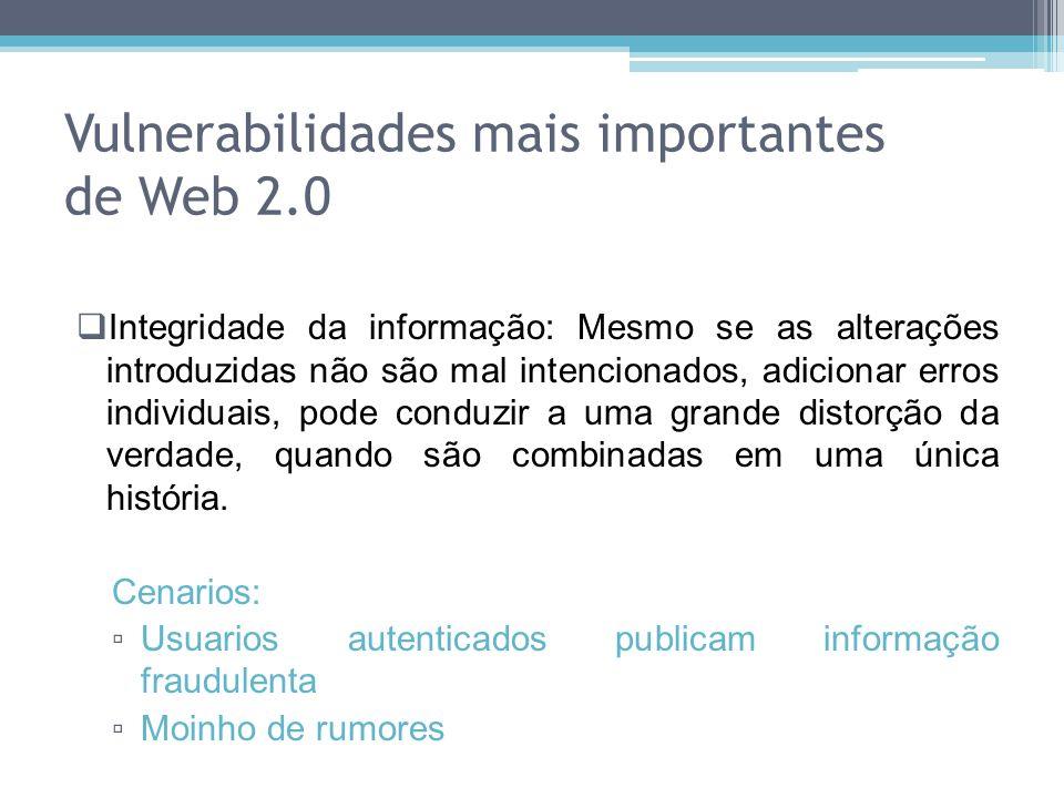 Integridade da informação: Mesmo se as alterações introduzidas não são mal intencionados, adicionar erros individuais, pode conduzir a uma grande dist