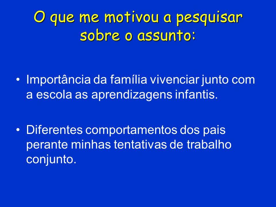 Pais invasivos São pais centrados na realização de seus próprios desejos e, para atingi-los, usam os filhos.