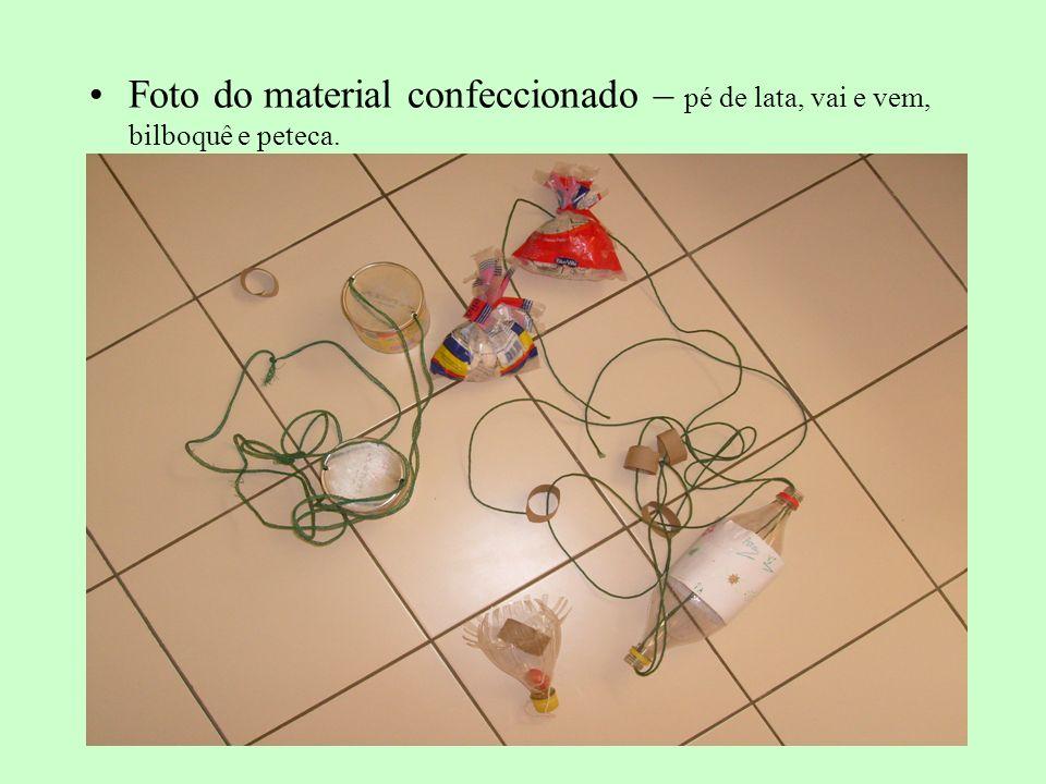 Foto do material confeccionado – pé de lata, vai e vem, bilboquê e peteca.