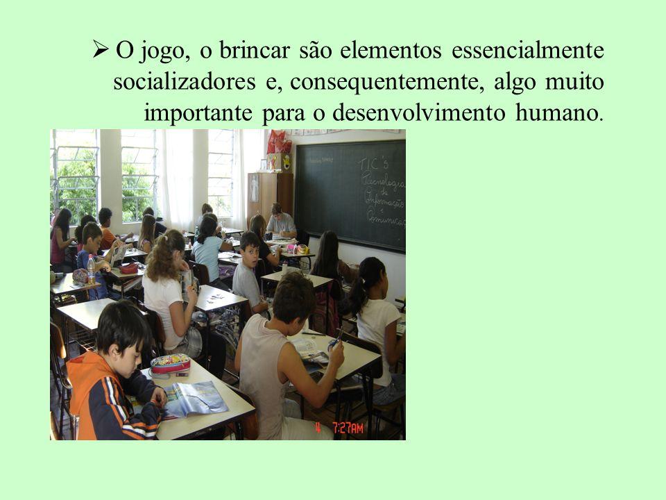O jogo, o brincar são elementos essencialmente socializadores e, consequentemente, algo muito importante para o desenvolvimento humano.