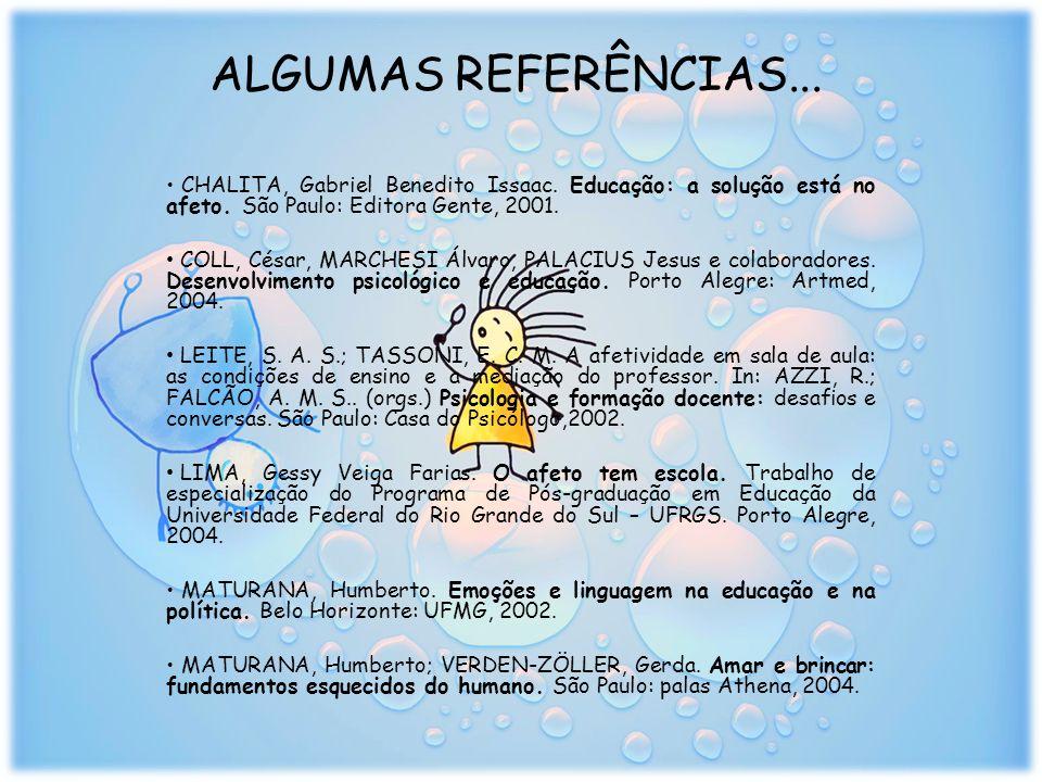 ALGUMAS REFERÊNCIAS...CHALITA, Gabriel Benedito Issaac.