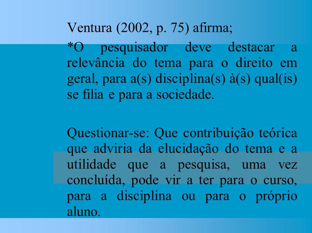 Ventura (2002, p.