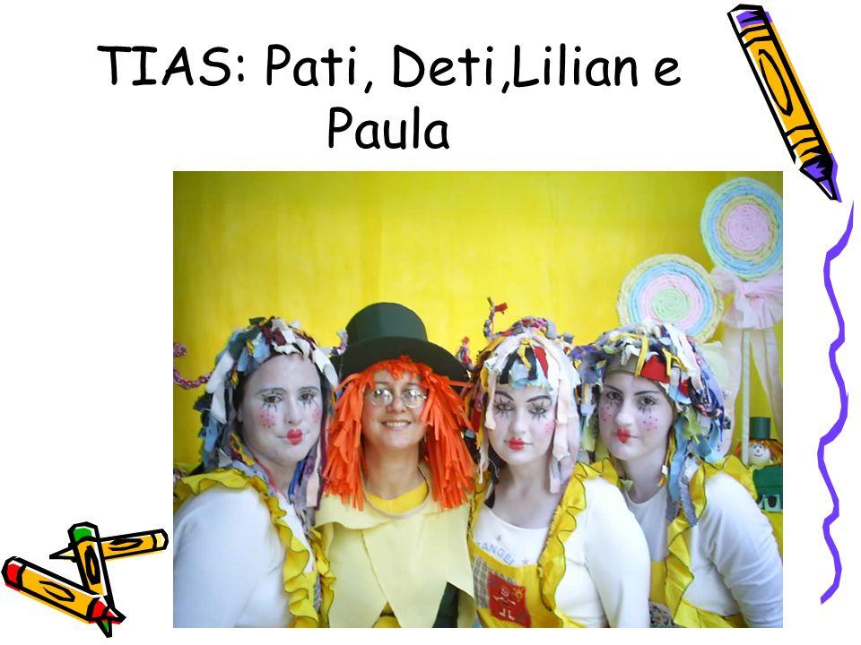 TIAS: Pati, Deti,Lilian e Paula
