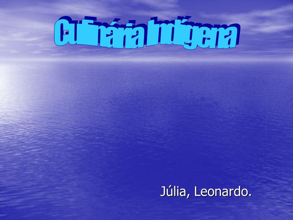 Júlia, Leonardo.