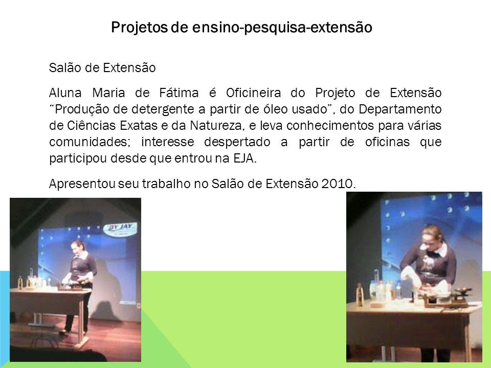 Salão de Extensão Aluna Maria de Fátima é Oficineira do Projeto de Extensão Produção de detergente a partir de óleo usado, do Departamento de Ciências