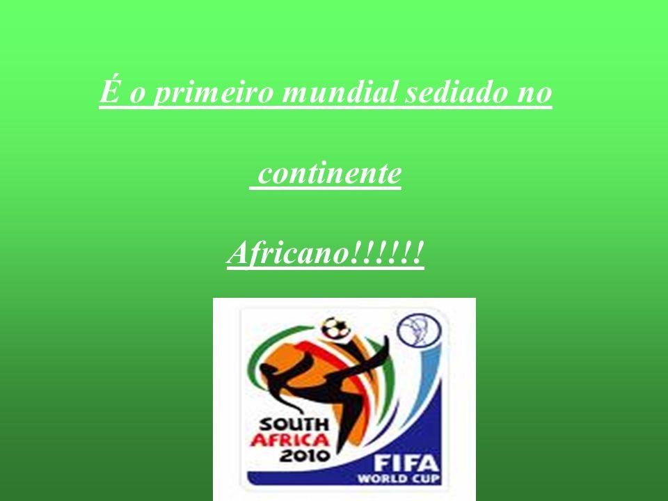 É o primeiro mundial sediado no continente Africano!!!!!!