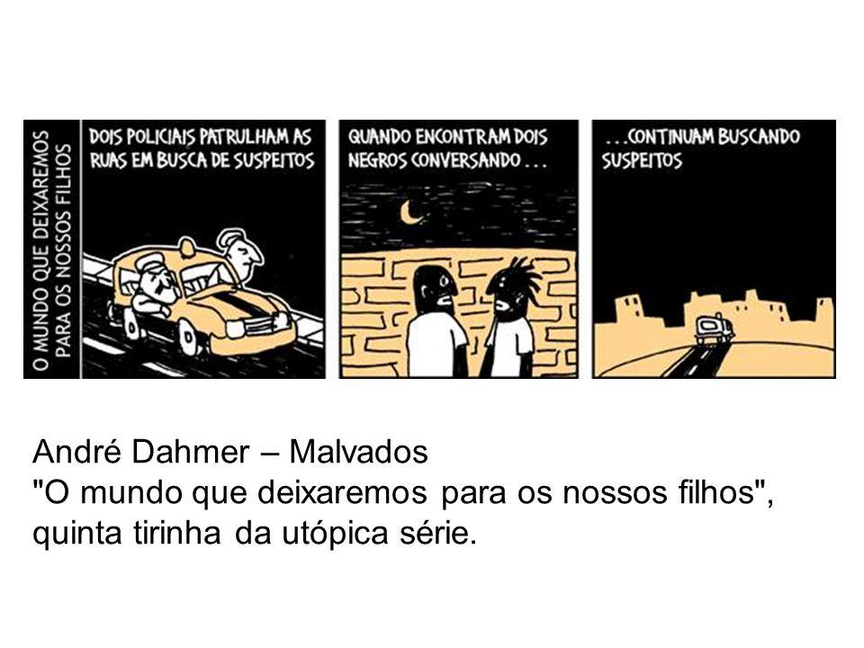 André Dahmer – Malvados
