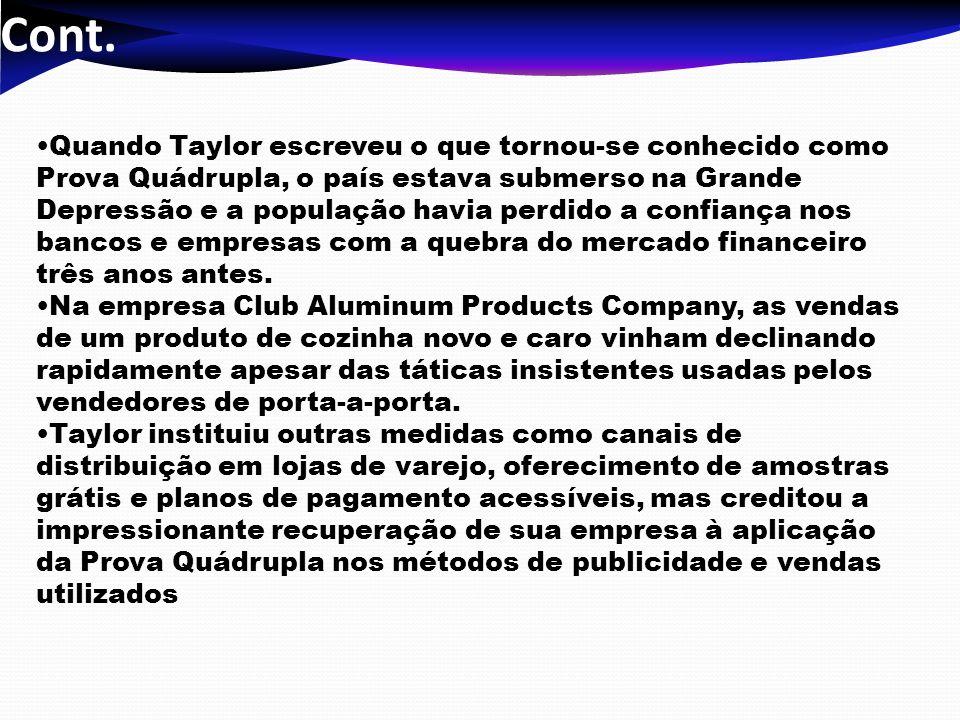 Cont. Quando Taylor escreveu o que tornou-se conhecido como Prova Quádrupla, o país estava submerso na Grande Depressão e a população havia perdido a