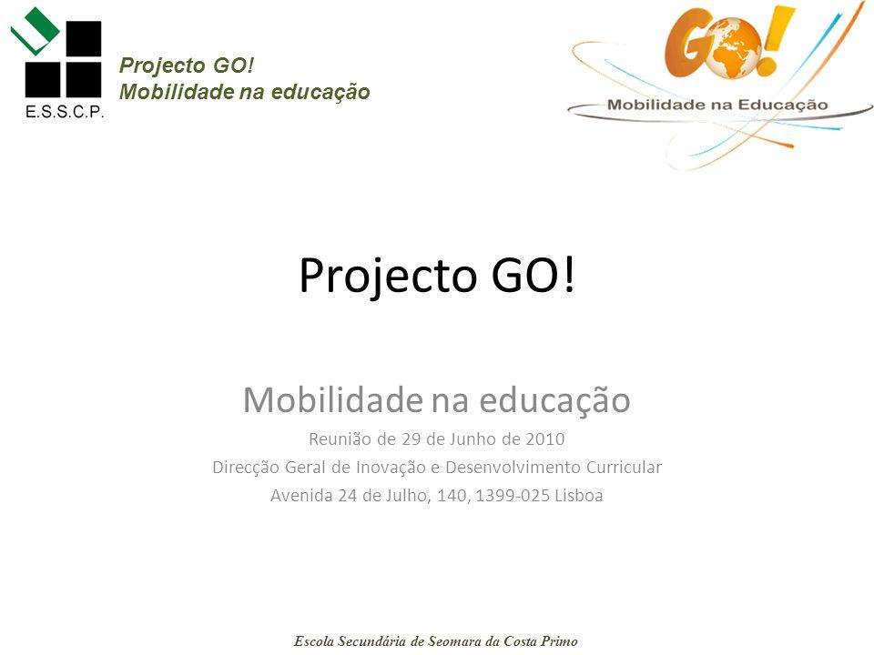 Projecto GO! E.S. Seomara da Costa Primo Escola Secundária de Seomara da Costa Primo