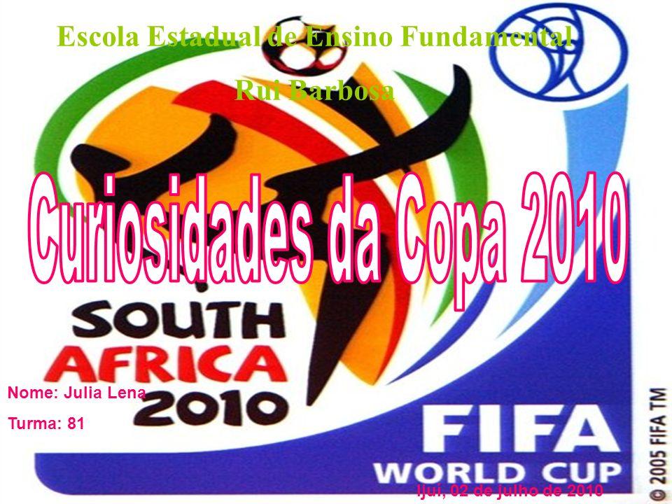 Escola Estadual de Ensino Fundamental Rui Barbosa Nome: Julia Lena Turma: 81 Ijuí, 02 de julho de 2010