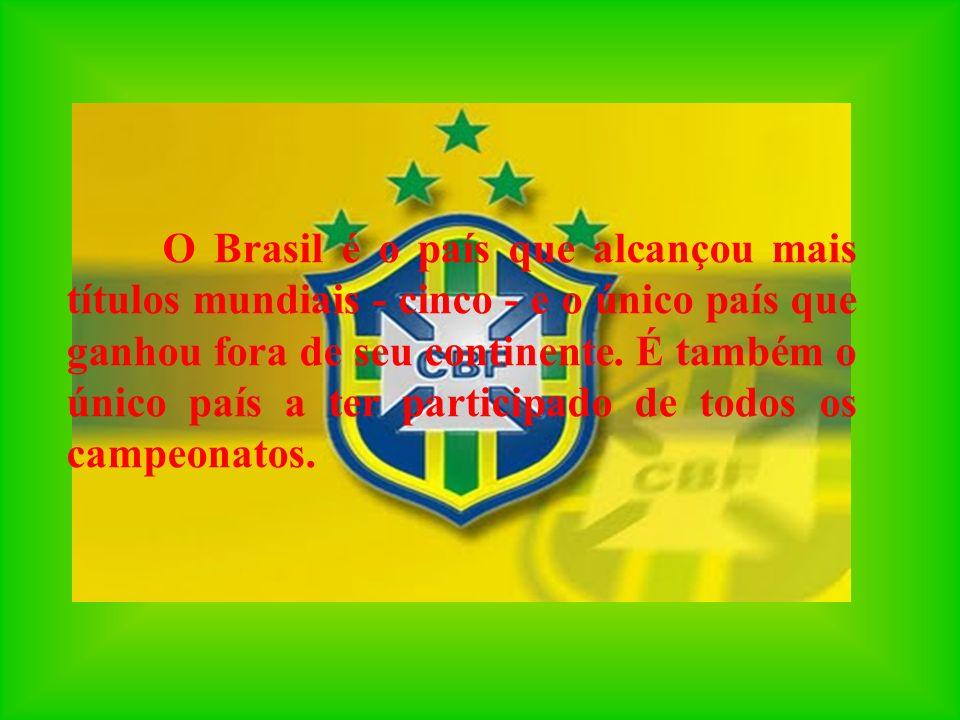 O Brasil é o país que alcançou mais títulos mundiais - cinco - e o único país que ganhou fora de seu continente. É também o único país a ter participa
