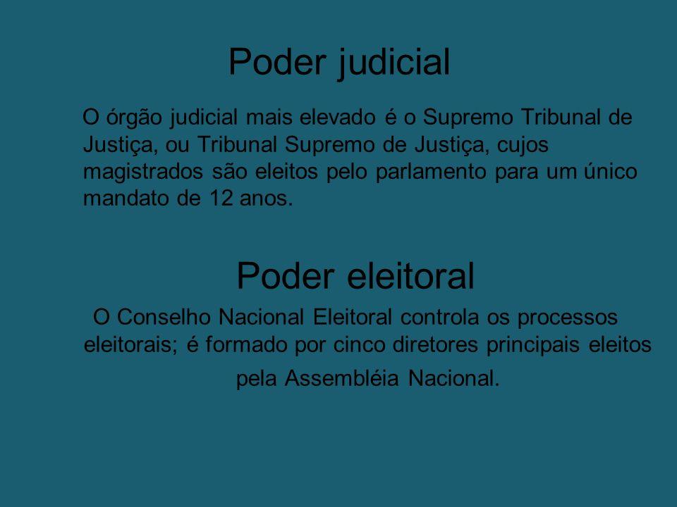 Poder judicial O órgão judicial mais elevado é o Supremo Tribunal de Justiça, ou Tribunal Supremo de Justiça, cujos magistrados são eleitos pelo parlamento para um único mandato de 12 anos.