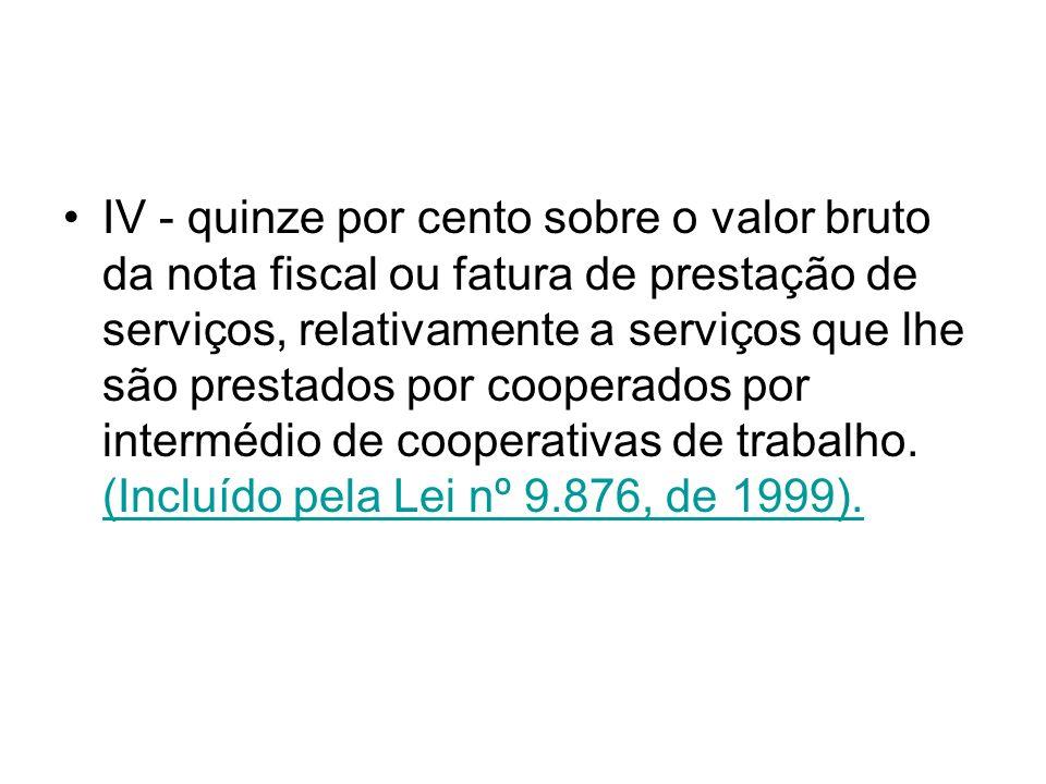 § 8º Integram o salário-de-contribuição pelo seu valor total: (Redação dada pela Lei nº 9.528, de 10.12.97).