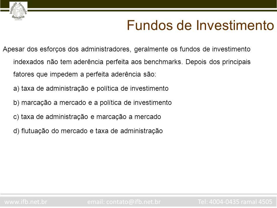 Apesar dos esforços dos administradores, geralmente os fundos de investimento indexados não tem aderência perfeita aos benchmarks. Depois dos principa