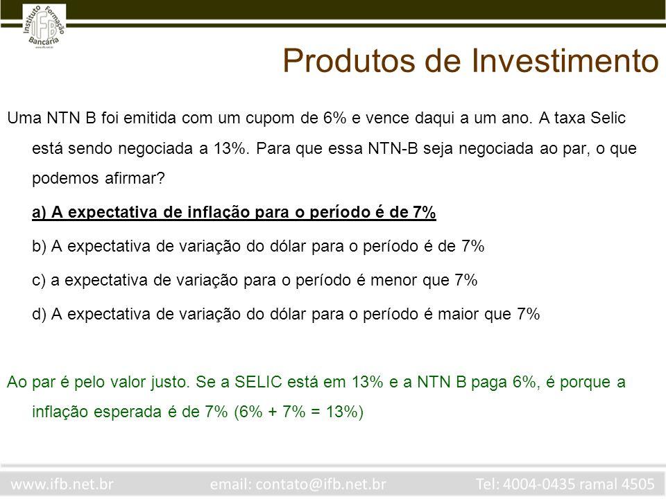 Uma NTN B foi emitida com um cupom de 6% e vence daqui a um ano. A taxa Selic está sendo negociada a 13%. Para que essa NTN-B seja negociada ao par, o