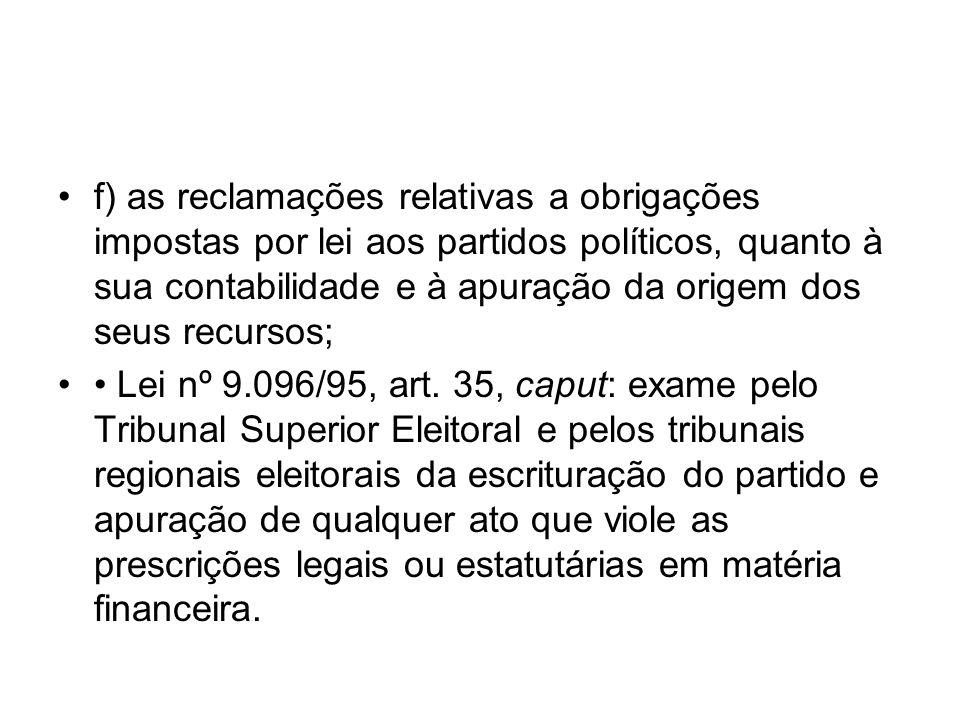 * Incompetência do Tribunal Superior Eleitoral para apreciar recurso contra decisão de natureza estritamente administrativa proferida pelos tribunais regionais: Ac.-TSE, de 22.2.2007, nos REspe nºs 25.416 e 25.434 (concessão de auxílio-alimentação e auxílio- creche); Ac.-TSE, de 22.2.2007, no REspe nº 25.836 (alteração de função de confiança); Ac.-TSE, de 16.10.2007, no Ag nº 8.800, de 13.11.2007, no Ag nº 8.909, de 20.11.2007, no REspe nº 28.177, e de 4.12.2007, no Ag nº 7.147, dentre outros (prestação de contas de candidatos, no âmbito de sua competência originária).