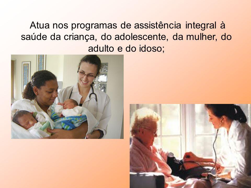 R econhece a saúde como direito e condições dignas de vida e atua de forma a garantir a integralidade da assistência.