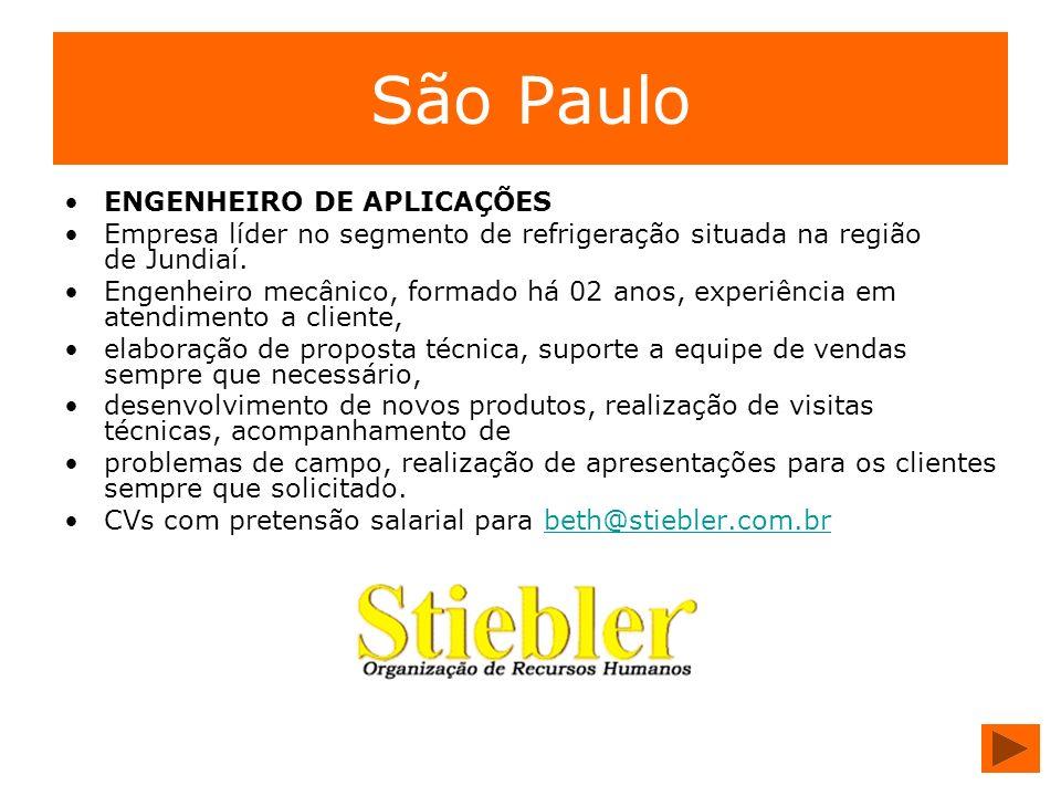 São Paulo ENGENHEIRO DE APLICAÇÕES Empresa líder no segmento de refrigeração situada na região de Jundiaí. Engenheiro mecânico, formado há 02 anos, ex