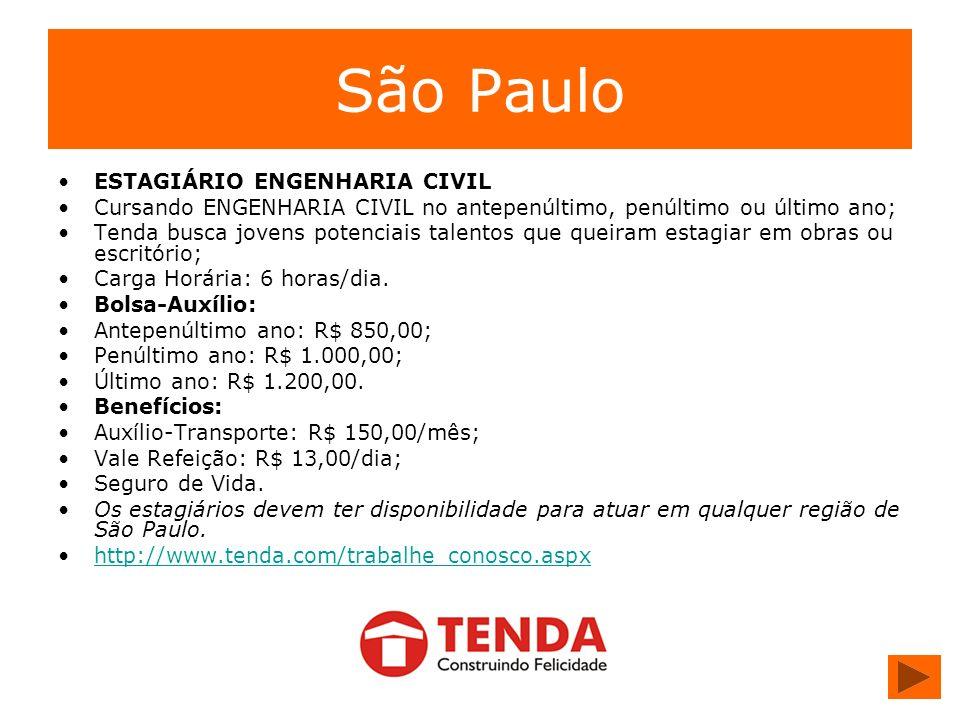 São Paulo ESTAGIÁRIO ENGENHARIA CIVIL Cursando ENGENHARIA CIVIL no antepenúltimo, penúltimo ou último ano; Tenda busca jovens potenciais talentos que
