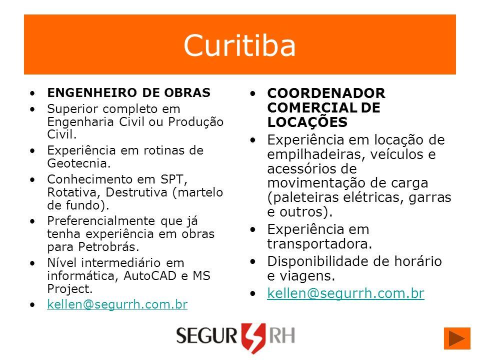Curitiba ENGENHEIRO DE OBRAS Superior completo em Engenharia Civil ou Produção Civil. Experiência em rotinas de Geotecnia. Conhecimento em SPT, Rotati