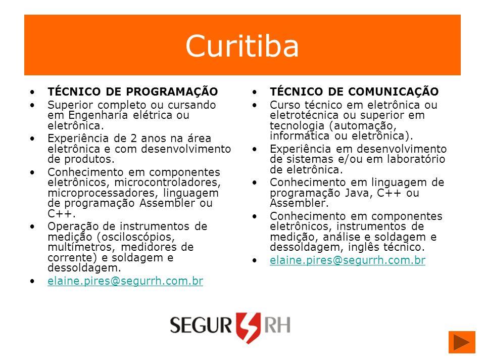 Curitiba TÉCNICO DE PROGRAMAÇÃO Superior completo ou cursando em Engenharia elétrica ou eletrônica. Experiência de 2 anos na área eletrônica e com des