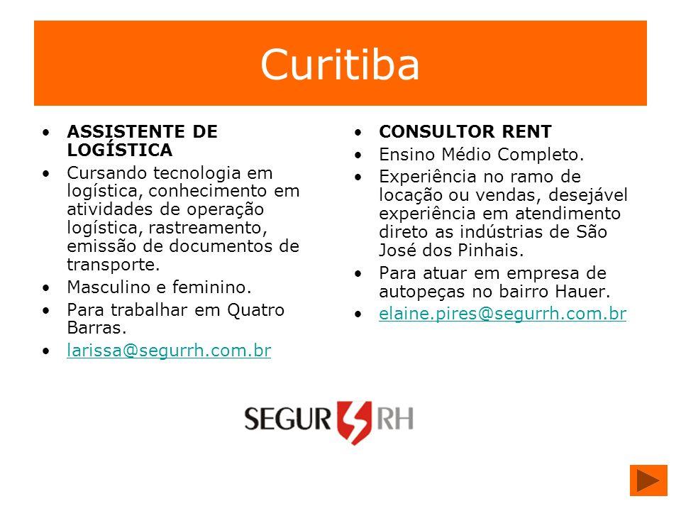 Curitiba ASSISTENTE DE LOGÍSTICA Cursando tecnologia em logística, conhecimento em atividades de operação logística, rastreamento, emissão de document