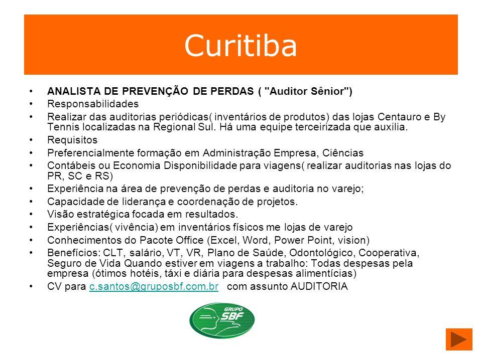 Curitiba ANALISTA DE PREVENÇÃO DE PERDAS (