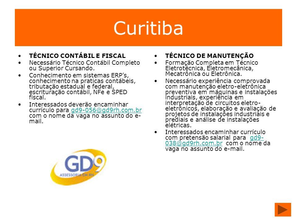Curitiba TÉCNICO CONTÁBIL E FISCAL Necessário Técnico Contábil Completo ou Superior Cursando. Conhecimento em sistemas ERPs, conhecimento na praticas