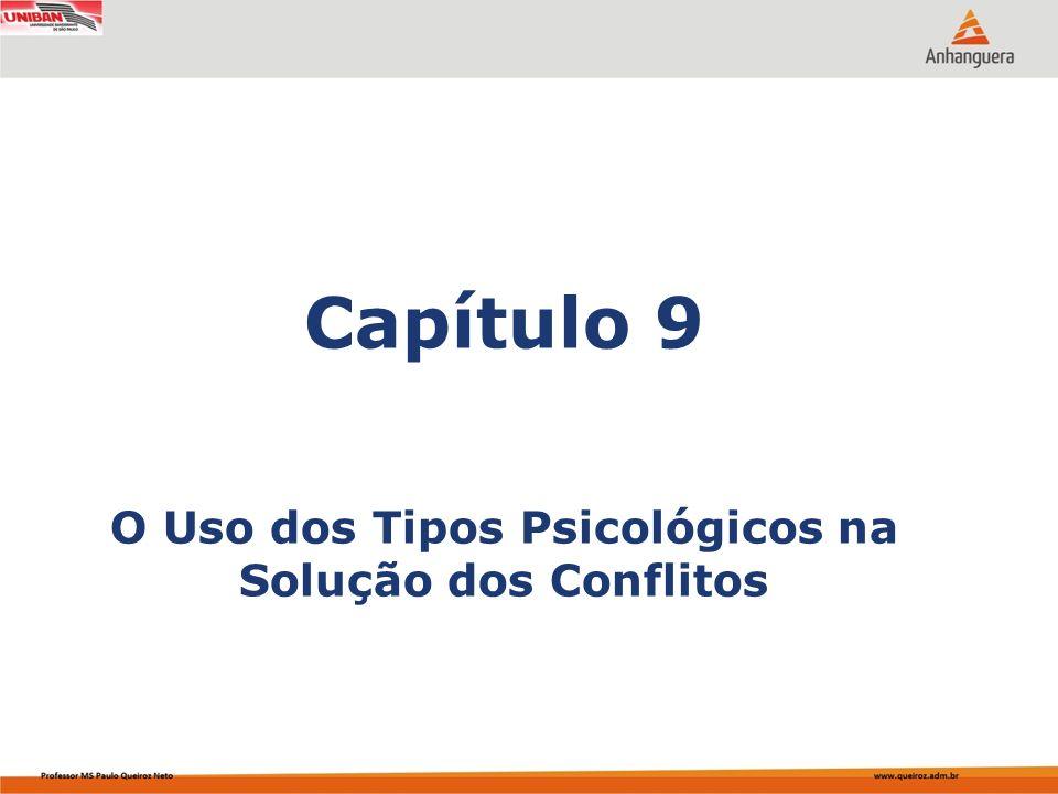 Capítulo 9 O Uso dos Tipos Psicológicos na Solução dos Conflitos